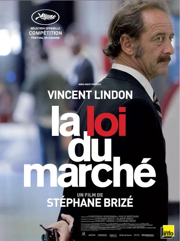 affiche cinéma la loi du marché Stéphane Brizé