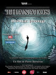 THANATOS, L'ULTIME PASSAGE de Pierre Barnérias