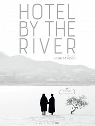 HOTEL BY THE RIVER de Hong Sang-Soo