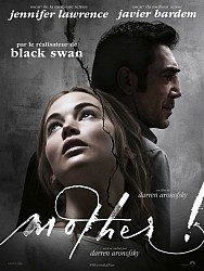 MOTHER ! de Darren Aronofsky