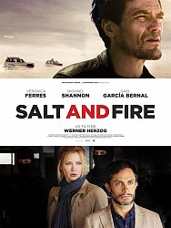 SALT AND FIRE de Werner Herzog