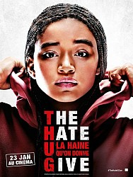 THE HATE U GIVE - LA HAINE QU'ON DONNE de George Tillman Jr.