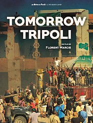 TOMORROW TRIPOLI de Florent Marcie