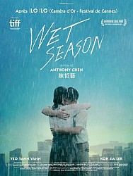 WET SEASON de Anthony Chen
